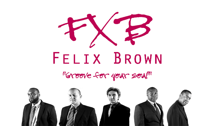 Featuring Felix Brown Band